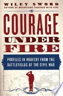Courage Under Fire Book