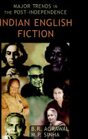 Major Trends in the Post independence Indian English Fiction