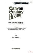 Canyon Country Hiking and Natural History