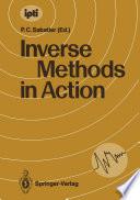Inverse Methods in Action