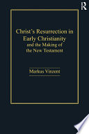 Christ S Resurrection In Early Christianity