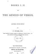 Books i  ii of the Aeneid of Vergil  ed  with notes by F  Storr