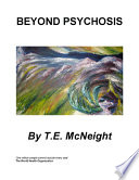 Beyond Psychosis