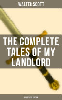 THE COMPLETE TALES OF MY LANDLORD (Illustrated Edition) [Pdf/ePub] eBook