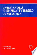 Indigenous Community Based Education