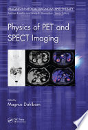 Physics of PET and SPECT Imaging