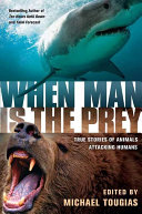 When Man is the Prey Book