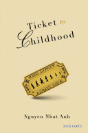 Ticket to Childhood: A Novel