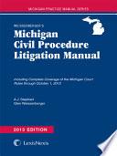 Weissenberger S Michigan Civil Procedure Litigation Manual
