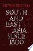 South East Asia Since 1800 Book