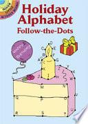 Holiday Alphabet Follow the Dots Book PDF
