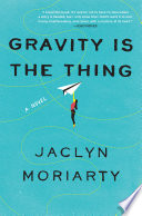 Gravity Is the Thing