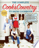 The Complete Cook s Country TV Show Cookbook Season 9