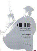 Couture  an Illustrated History of the Great Paris Designers and Their Creations