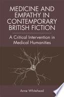 Medicine and Empathy in Contemporary British Fiction