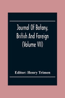Journal Of Botany  British And Foreign  Volume Vii