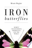 Iron Butterflies Book