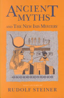Ancient Myths And The New Isis Mystery PDF