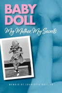 Baby Doll  My Mother  My Secrets Book