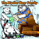 The Bipolar Bear Family Book