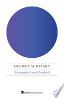 Einsamkeit und Freiheit  : Idee und Gestalt der deutschen Universität und ihrer Reformen