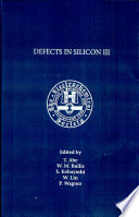 Proceedings of the Third International Symposium on Defects in Silicon
