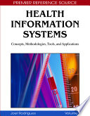 Health Information Systems  Concepts  Methodologies  Tools  and Applications Book