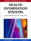 Health Information Systems  Concepts  Methodologies  Tools  and Applications
