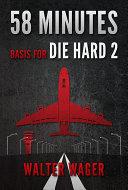 Pdf 58 Minutes (Basis for the Film Die Hard 2)