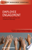 """""""Employee Engagement: Tools for Analysis, Practice, and Competitive Advantage"""" by William H. Macey, Benjamin Schneider, Karen M. Barbera, Scott A. Young"""