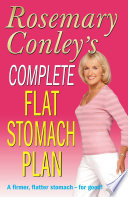 """""""Complete Flat Stomach Plan"""" by Rosemary Conley"""