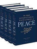 The Oxford International Encyclopedia Of Peace Four Volume Set