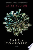 Barely Composed: Poems