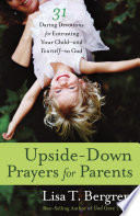 Upside Down Prayers for Parents