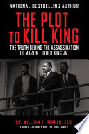The Plot to Kill King Book