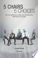 5 Chairs 5 Choices