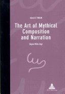 The Art of Mythical Composition and Narration