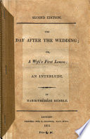 The Day After the Wedding; Or, A Wife's First Lesson