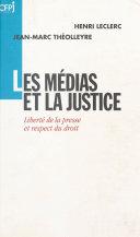 Pdf Les Médias et la Justice : Liberté de la presse et respect du droit Telecharger