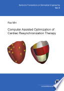 Computer Assisted Optimization Of Cardiac Resynchronization Therapy Book PDF