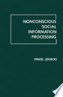 Nonconscious Social Information Processing