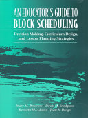 An Educator s Guide to Block Scheduling