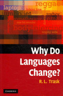 Why Do Languages Change