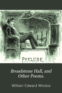 Broadstone Hall  and Other Poems