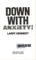 Down with Anxiety