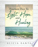 Fourteen Days To Light  Hope  and Healing