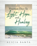 Pdf Fourteen Days To Light, Hope, and Healing Telecharger
