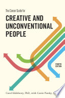 The Career Guide for Creative and Unconventional People  Fourth Edition