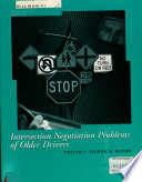 Intersection Negotiation Problems Of Older Drivers
