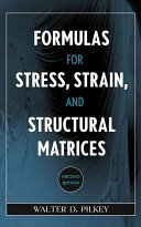 Formulas for Stress  Strain  and Structural Matrices